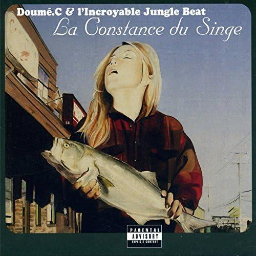 Doumé.C, L'incroyable Jungle Beat