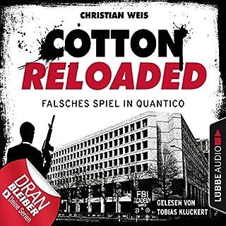 Falsches Spiel in Quantico - Serienspecial     Cotton Reloaded 53              Autor:                                                                                                                                 Christian Weis                               Sprecher:                                                                                                                                 Tobias Kluckert                      Spieldauer: 3 Std. und 17 Min.     98 Bewertungen     Gesamt 4,3