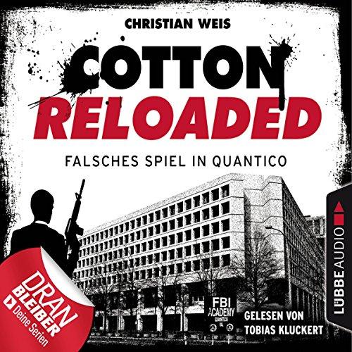 Falsches Spiel in Quantico - Serienspecial     Cotton Reloaded 53              Autor:                                                                                                                                 Christian Weis                               Sprecher:                                                                                                                                 Tobias Kluckert                      Spieldauer: 3 Std. und 17 Min.     97 Bewertungen     Gesamt 4,3