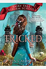 Tricked (Fairy Tale Reform School Book 3) Kindle Edition