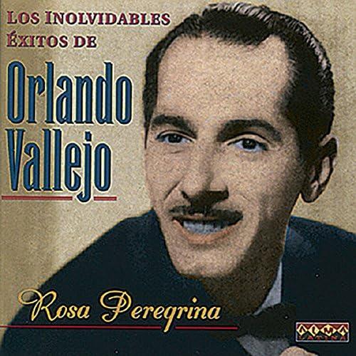 Orlando Vallejo feat. Conjunto Luis Santi, Conjunto Roberto Faz, Conjunto Senen Suarez, Conjunto Yoyo Casteleiro, Bebo Valdes & su Orquesta de Cuerdas
