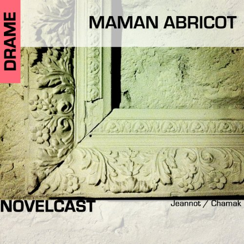 Maman Abricot audiobook cover art