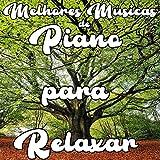 Música para Relaxar, Acalmar Animais, Crescer Plantas, Crianças Dormir, Música para Bebê