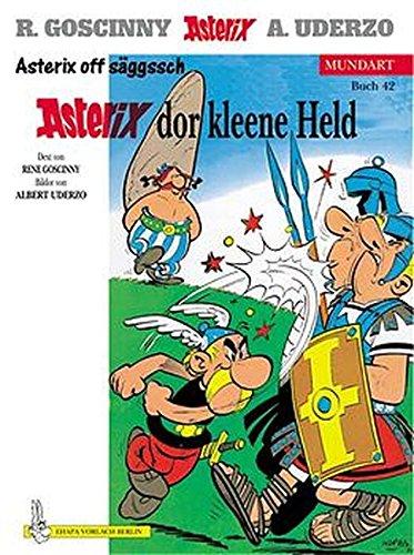 Asterix dr Gallchor. Asterix der Gallier, sächsische Ausgabe. Asterix Mundart Geb, Bd.42