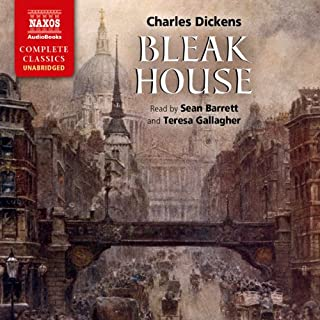 Bleak House                   By:                                                                                                                                 Charles Dickens                               Narrated by:                                                                                                                                 Sean Barrett,                                                                                        Teresa Gallagher                      Length: 35 hrs and 14 mins     477 ratings     Overall 4.6