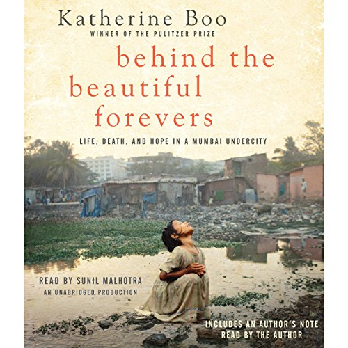 Behind the Beautiful Forevers audiobook cover art