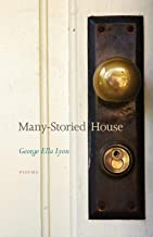 Many-Storied House: Poems