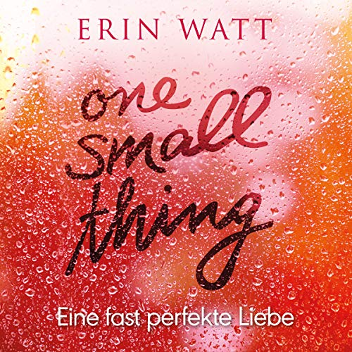 One Small Thing - Eine fast perfekte Liebe audiobook cover art