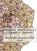 Madarsa AhleBait(a.s.) - Grade 2 - Akhlaq by Shia Muslim Association of Bay Area (2015-11-06)