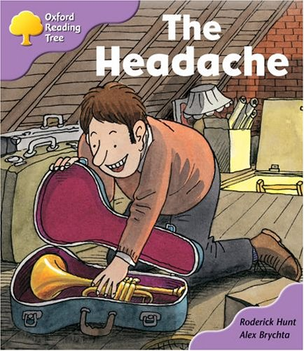 Oxford Reading Tree: Stage 1+: Patterned Stories: the Headacheの詳細を見る