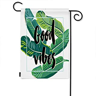 Moslion Leaf Garden Flag Banana Palm Leaves Tropical Floral Foliage Plant Quote Good Vibes Home Flags 12x18 Inch Double-Sided Banner Welcome Yard Flag Outdoor Decor. Lawn Villa