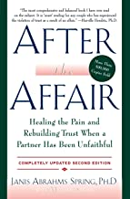 After the Affair: Healing the Pain and Rebuilding Trust When a Partner Has Been Unfaithful, 2nd Edition PDF