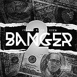 Banger 2 (feat. Relok & KREM) [Explicit]