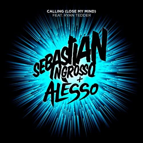 Sebastian Ingrosso & Alesso feat. Ryan Tedder