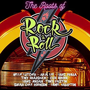 The Roots of Rock & Roll