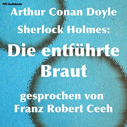 Sherlock Holmes: Die entführte Braut Titelbild