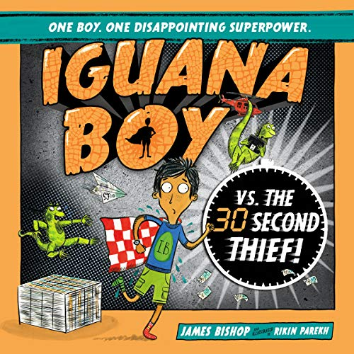 Iguana Boy vs. the 30 Second Thief cover art