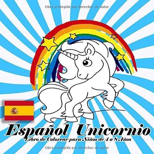 Español Unicornio Libro de Colorear para Niños de 4 a 8...