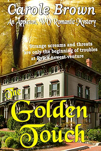The Golden Touch (An Appleton WV Romantic Mystery Book 5) (English Edition)