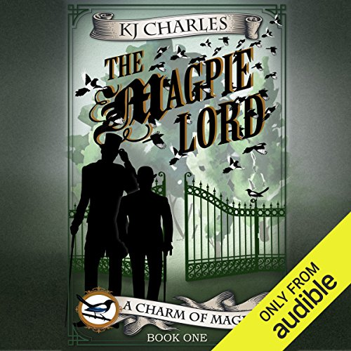 The Magpie Lord                   De :                                                                                                                                 K. J. Charles                               Lu par :                                                                                                                                 Cornell Collins                      Durée : 6 h et 25 min     Pas de notations     Global 0,0