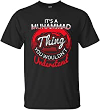 Go Happiness It's Muhammad Thing Cotton T Shirt Personalized Name Gift for Men Women