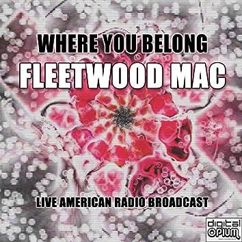Where You Belong (Live)