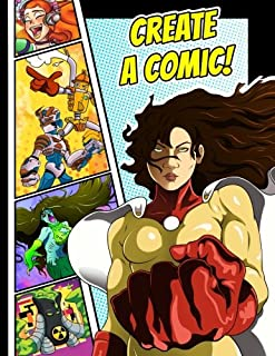 Create a Comic!: 50 Unique, Blank, Single-Sided, Practice Pages! Each Page is Different for Drawing Your Own Comic Book on a Large Variety of Panel Patterns, Size 8 1/2