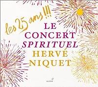 Les 25 Ans!!!/Le Concert Spirituel