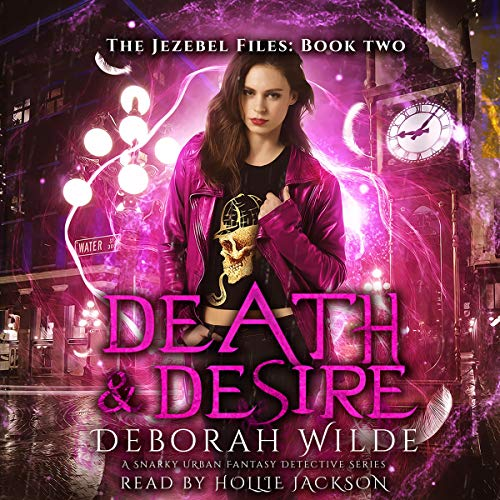 Death & Desire: A Snarky Urban Fantasy Detective Series cover art