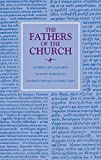 Against Marcellus and on Ecclesiastical Theology (Fathers of the Church: A New Translation, Band 135)