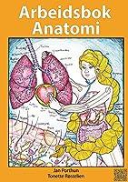 Arbeidsbok Anatomi - For studenter som studerer sykepleie, helsefag eller idrett: - Innbinding: Spiral