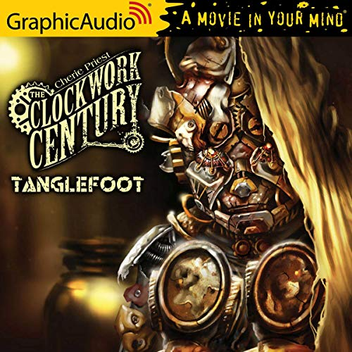 Tanglefoot [Dramatized Adaptation] cover art