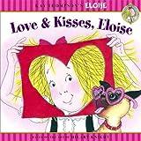 Love & Kisses, Eloise (Kay Thompson's Eloise)