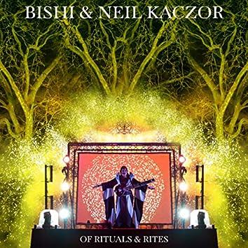 Of Rituals & Rites