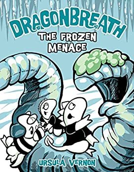 The Frozen Menace - Book #11 of the Dragonbreath