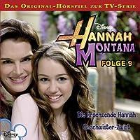 Die krächzende Hannah / Geschwister-Zwist (Hannah Montana 9) Hörbuch