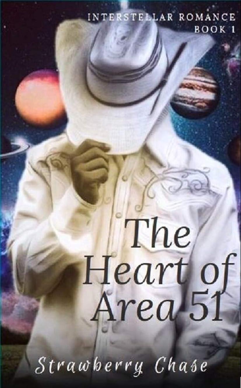 レディ球体画面The Heart of Area 51 (Interstellar Romance Book 1) (English Edition)