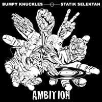 Ambition by Bumpy Knuckles And Statik Sele (2012-10-09)