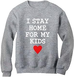 Tstars I Stay Home for My Kids Sweatshirt