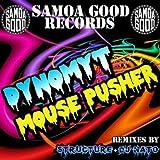 Mouse Pusher (DJ Nato Remix)