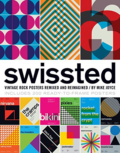 Compare Textbook Prices for Swissted: Vintage Rock Posters Remixed and Reimagined 1 Edition ISBN 9781594746116 by Joyce, Mike