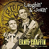 Laughin' and jokin' - The Sun years by Ernie Chaffin (2006-05-21)