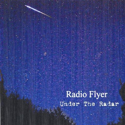 Radio Flyer by Under the Radar (2004-08-02)