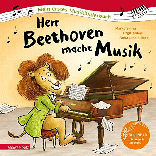 Herr Beethoven macht Musik (Mein erstes Musikbilderbuch mit CD)
