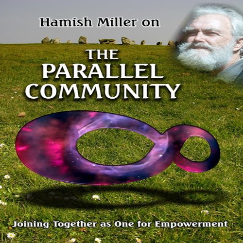 Parallel Community with Hamish Miller audiobook cover art