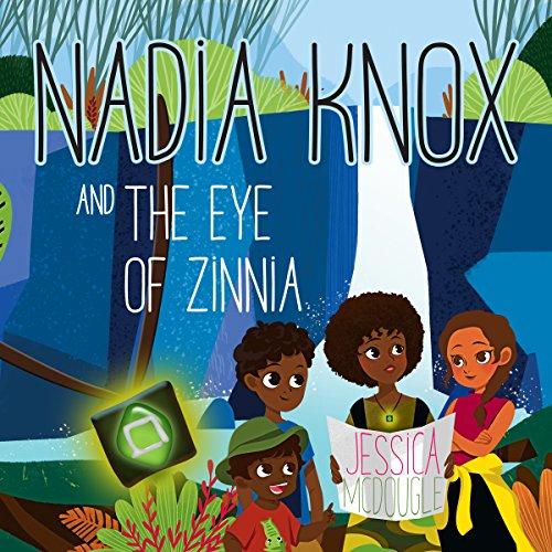 Nadia Knox and the Eye of Zinnia cover art