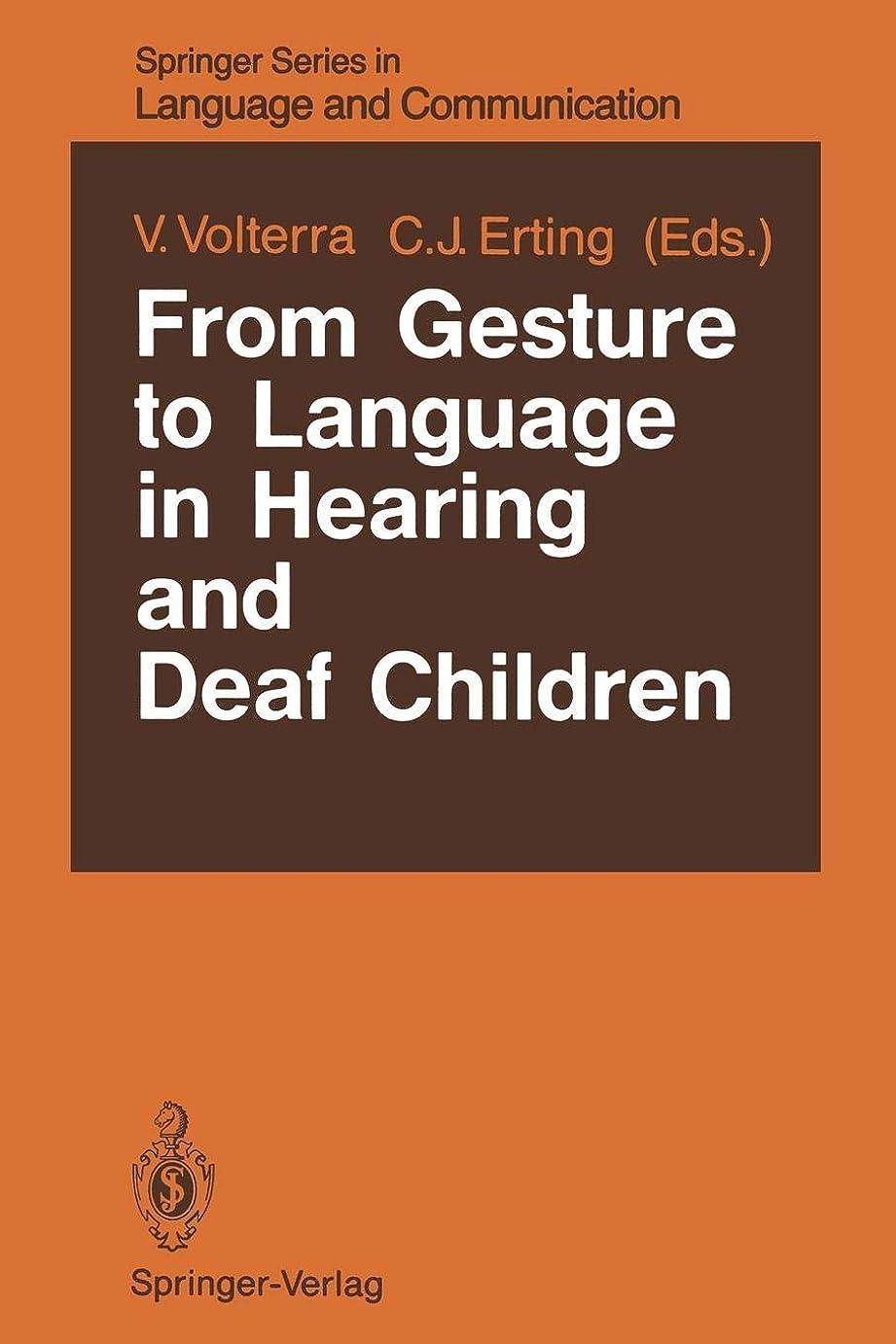 違反するロケーション天From Gesture to Language in Hearing and Deaf Children (Springer Series in Language and Communication)