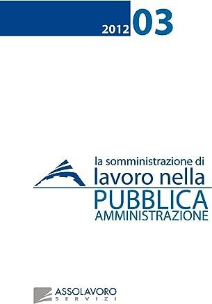 La Somministrazione di Lavoro nella Pubblica Amministrazione
