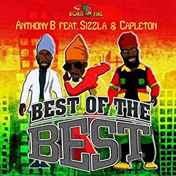 Best Of The Best (feat. Capleton & Sizzla)