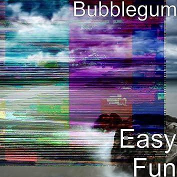 Easy Fun